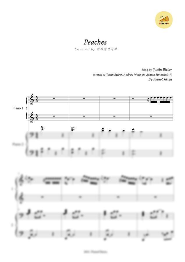 Justin Bieber - Peaches (한사랑 산악회 ver.) (4hands) by 피아노치자(PianoChizza)