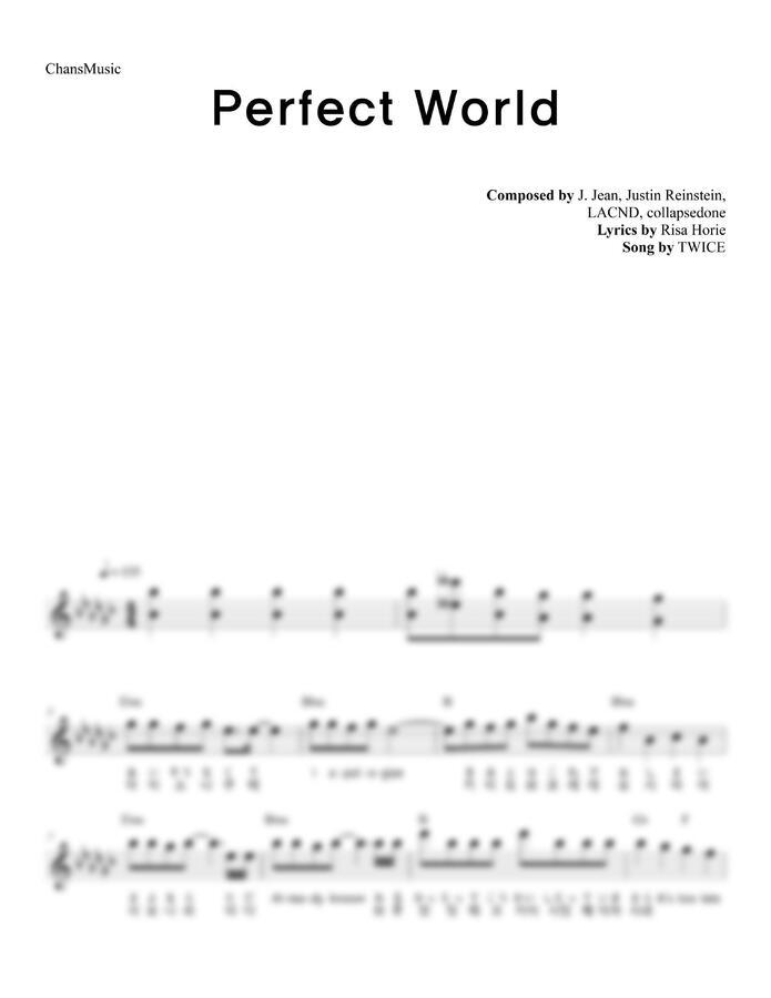TWICE (트와이스) - Perfect World (멜로디 악보) by 찬스뮤직
